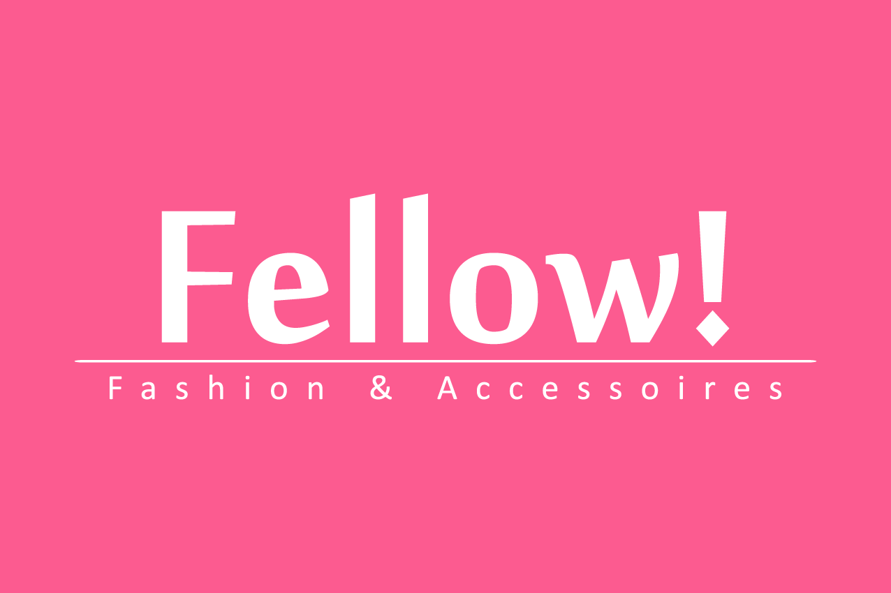 Fellow! fashion