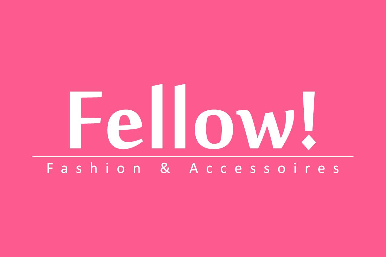 Fellow! fashion